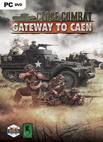 Close Combat Gateway to Caen-CODEX