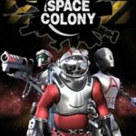 Space Colony Steam Edition-PLAZA