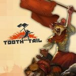 Tooth and Tail-GOG