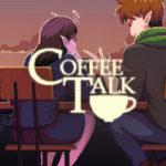Coffee Talk-GOG