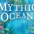 Mythic Ocean-CODEX