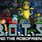B.O.T.S and the Robofriends-CODEX