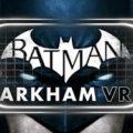 Batman Arkham VR-VREX