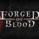 Forged of Blood v1.4.4690-PLAZA