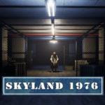 Skyland 1976 v1.7-PLAZA