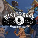 Wintermoor Tactics Club Wintermost Edition-GOG